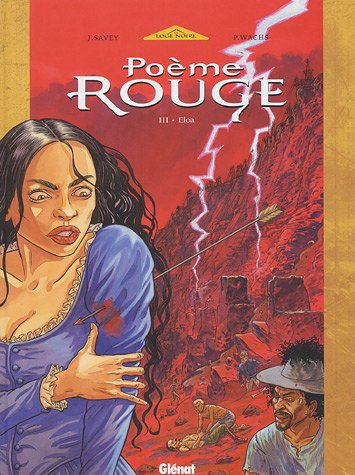 Poème rouge, Tome 3 : Eloa