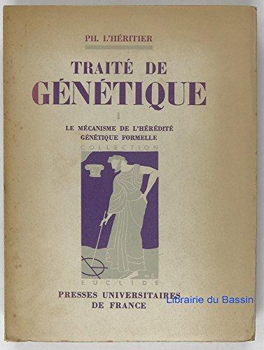 Traité de génétique - 2 tomes - 1. Le mécanisme de l'hérédité, génétique formelle - 2. La génétique des populations par L'Héritier (Ph.)