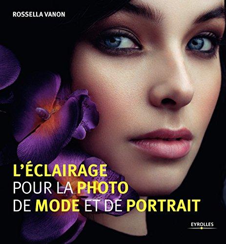 L'éclairage pour la photo de mode et de portrait par Rossella Vanon