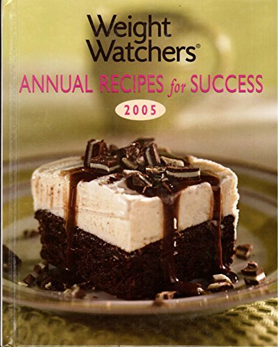 Weight Watchers Annual Recipes for Success-2005 by Holley Contri Johnson-Editor (2004-08-02) par Holley Contri Johnson-Editor