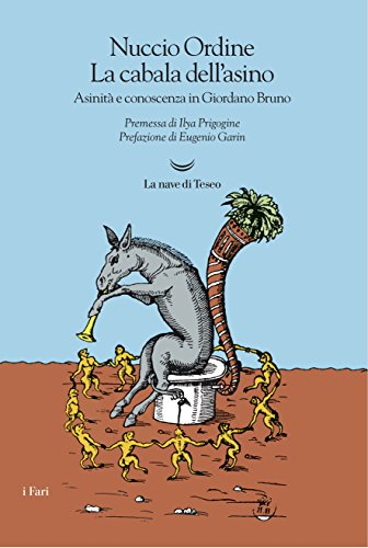 La cabala dell'asino. Asinità e conoscenza in Giordano Bruno