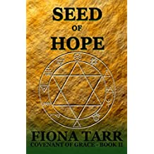 Seed of Hope: Epic Heroic Fantasy Series (Covenant of Grace Series Book 2)
