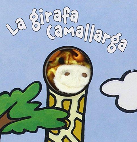 La jirafa Camallarga (Catalá - A Partir De 0 Anys - Manipulatius (Llibres Per Tocar I Jugar), Pop-Ups - Llibredits) por Klaartje Van der Put