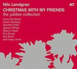 Christmas With My Friends-the Jubilee Collection - Nils Landgren