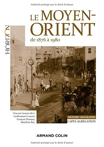 Le Moyen-Orient de 1876 à 1980 par From Armand Colin