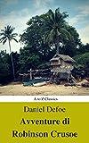 Avventure di Robinson Crusoe (Navigazione migliore, TOC attivo) (Classici dalla A alla Z) (Italian Edition)