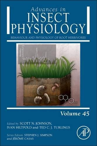 Behaviour and Physiology of Root Herbivores (Advances in Insect Physiology)