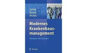 Modernes Krankenhausmanagement: Konzepte Und Losungen