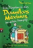 Das Tagebuch des Dummikus Maximus im alten Pompeji ? Ein Trottel geht seinen Weg: Band 3 (Das Tagebuch des Dummikus Maximus im alten Rom, Band 3) - Tim Collins