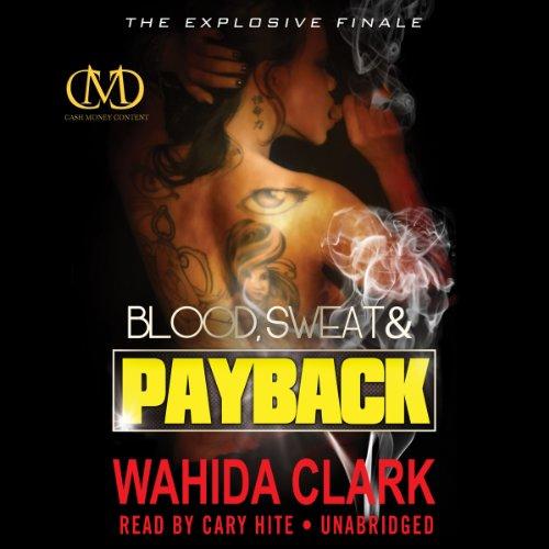 Blood, Sweat, and Payback  Audiolibri