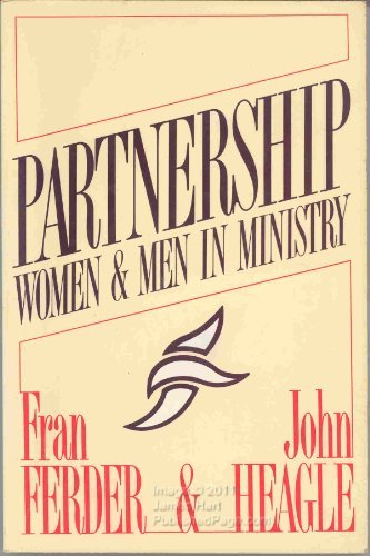 Partnership: Women and Men in Ministry by Fran Ferder (1989-12-06)