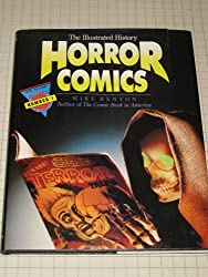 Horror Comics: The Illustrated History (Taylor History of Comics)