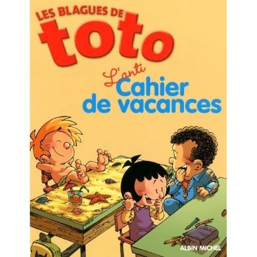 Les Blagues de Toto : L'anti Cahier de vacances de Boëll. Lise (2009) Broché