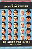Die Prinzen - 10 Jahre Popmusik 1991-2001 (DVD Plus)