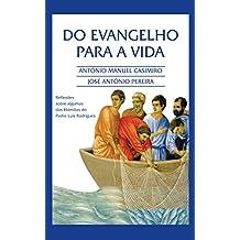 Do EVANGELHO para a VIDA (Versão em Português de Portugal) (Colecção: É sempre possível viver cada instante em Felicidade: ter Vida!) (Portuguese Edition)
