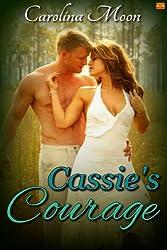 Cassie's Courage (Soft & Sexy BBW Erotic Romance)