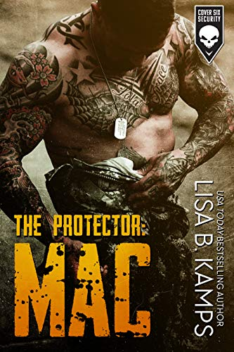 The Protector: MAC (Cover Six Security Book 1) (English Edition ...