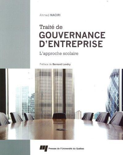 Traité de gouvernance d'entreprise : L'approche scolaire par Ahmed Naciri