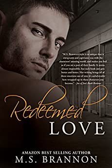 Redeemed Love (Sulfur Heights Book 5) by [Brannon, M.S.]