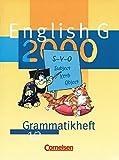 English G 2000 - Ausgabe A, B und D: English G 2000, Ausgabe A, Grammatikheft für das 5. und 6. Schuljahr, Ausgabe A, B, D