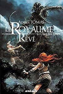 """Afficher """"Le Chant des épines n° 1<br /> Le Royaume Rêvé"""""""