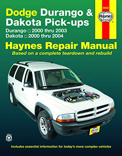 Dodge Durango & Dakota Pick-ups: Durango 2000 thru 2003 Dakota 2000 thru 2004 (Hayne's Automotive Repair Manual)