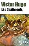 VICTOR HUGO: LES CHÂTIMENTS par Hugo