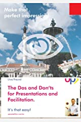 The Dos and Don'ts for Presentations and Facilication (English Edition) Kindle Ausgabe