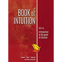 Book of Intuition: Introduction to the Power of Intuition (English Edition)
