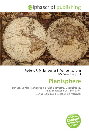 Planisphère: Surface, Sphère, Cartographie, Globe terrestre, Géopolitique, Atlas géographique, Projection  cartographique, Projection de Mercator