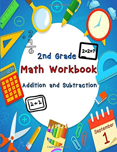 2nd Grade Math Workbook – Addition and Subtraction: Ages 7-8 - Daily Practice Workbook for 2nd graders