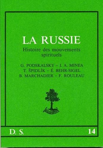 La Russie: Histoire des mouvements spirituels