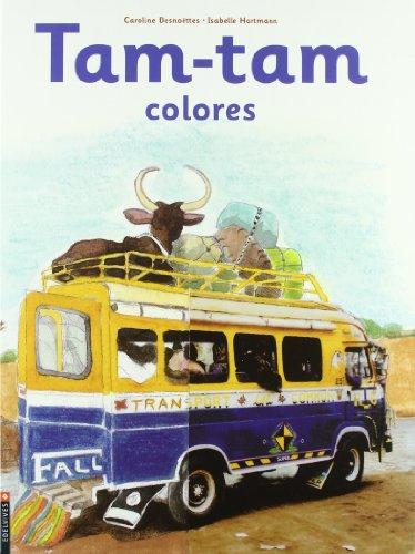 Tam-Tam colores (Álbumes ilustrados)