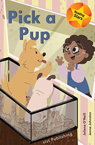 Pick a Pup (Reading Stars) (English Edition)