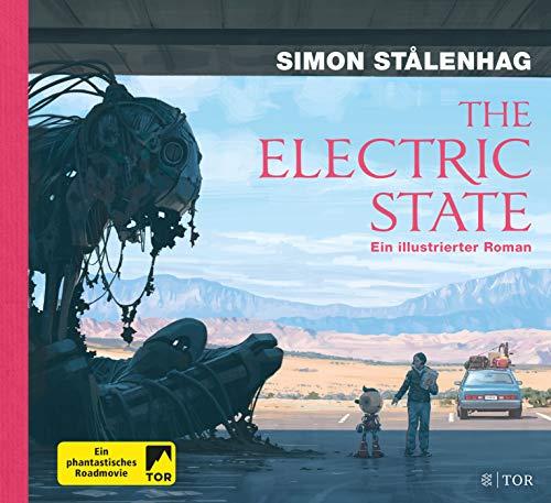 The Electric State: Ein illustrierter Roman