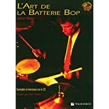 Art de La Batterie Bop: The Art of Bop Drumming (French Language Edition), Book & CD