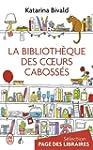 La biblioth�que des coeurs caboss�s