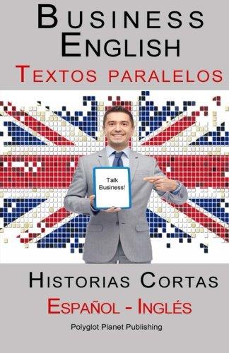business-english-textos-paralelos-espanol-ingles-historias-cortas
