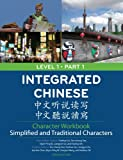 Integrated Chinese, Level 1 Part 1 Character Workbook, 3rd Edition (Simplified and Traditional)