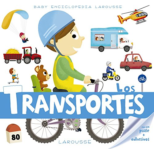 Baby enciclopedia. Los transportes (Larousse - Infantil / Juvenil - Castellano - A Partir De 3 Años - Baby Enciclopedia) por Larousse Editorial