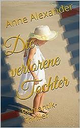 Die verlorene Tochter: Romantik-Thriller (Romantik Thriller /Unheimlich) (German Edition)