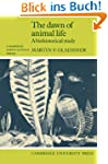 The Dawn of Animal Life: A Biohistori...