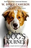 A Dog's Journey (A Dog's Purpose Series Book 2) (English Edition)
