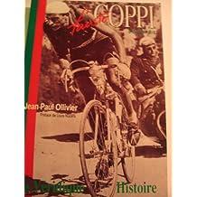 Fausto Coppi : La véridique histoire
