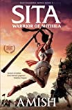 #3: Sita - Warrior of Mithila (Book 2- Ram Chandra Series): An adventure thriller that follows Lady Sita's journey, set in mythological times