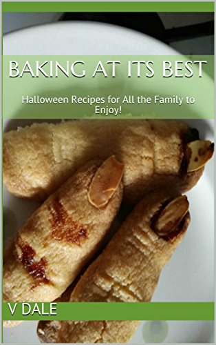 Baking at its best: Halloween Recipes for All the Family to Enjoy! (English Edition) (Uk Backen Halloween)