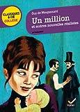 Un million et autres nouvelles réalistes