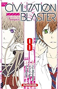 The Civilization Blaster - Zetsuen no Tempest Edition simple Tome 8