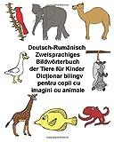 Deutsch-Rumänisch Zweisprachiges Bildwörterbuch der Tiere für Kinder (FreeBilingualBooks.com)