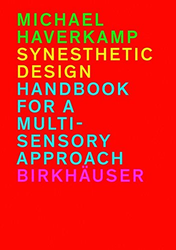 SYNESTHETIC DESIGN (BIRKHÄUSER) por Michael Haverkamp